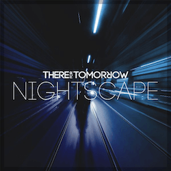 There For Tomorrow Nightscape